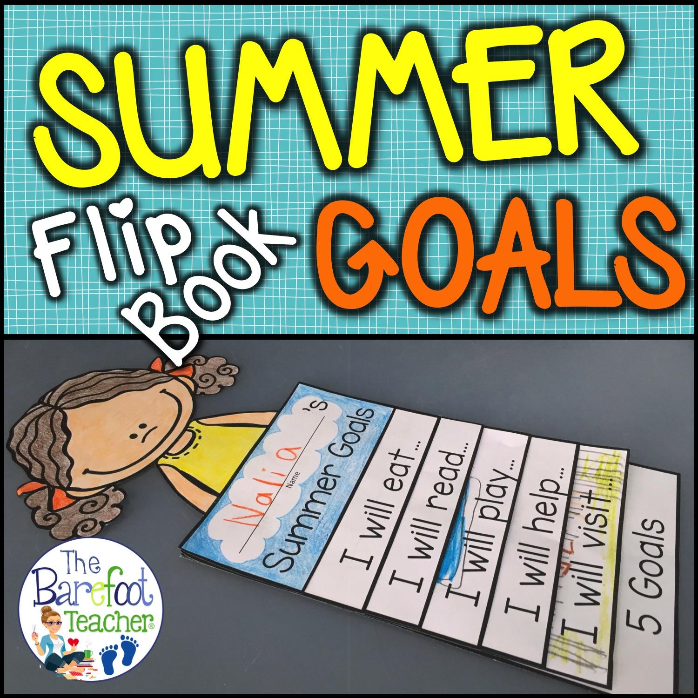 Summer Goals Flip Book Plus 3 FREE Downloads | The Barefoot Teacher