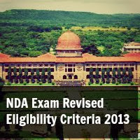 NDA Exam Revised Eligibility Criteria 2013