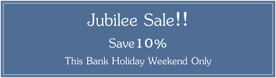 Jubilee Sale - Save 10% this Bank Holiday Weekend