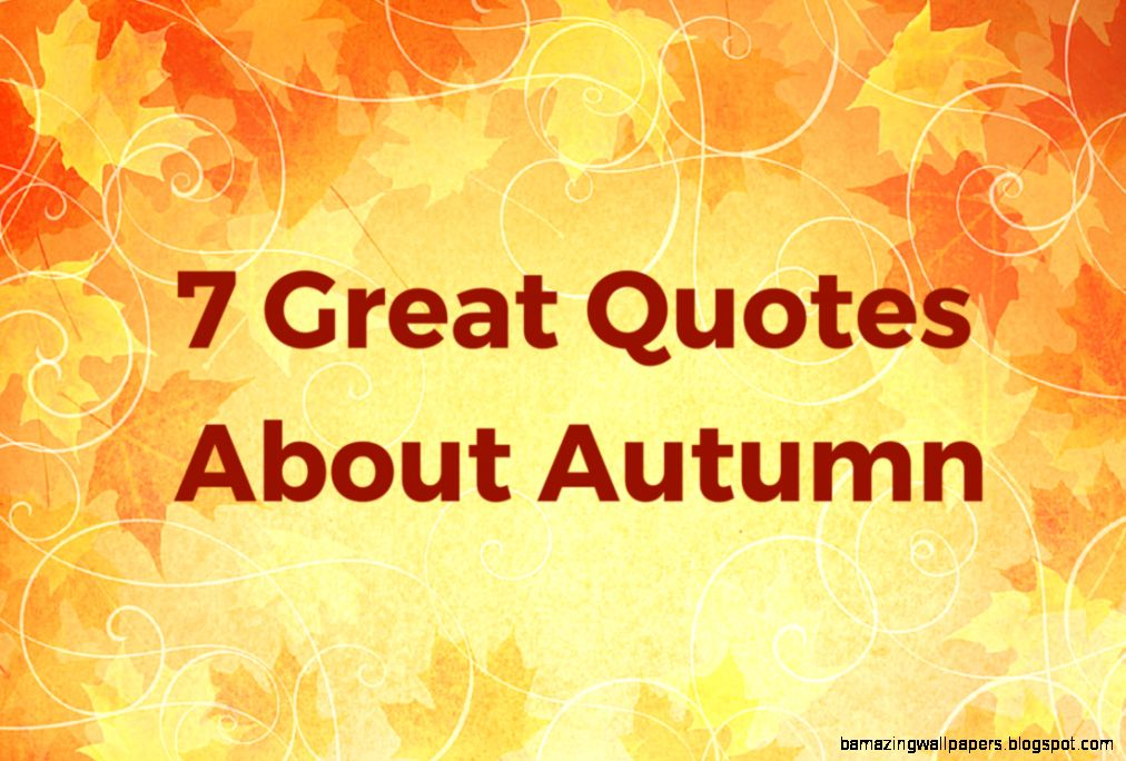 7 Great Quotes About Autumn