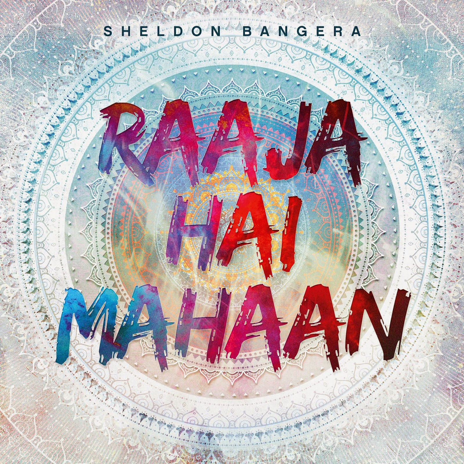 raja-hai-mahan-sheldon-bangera-album