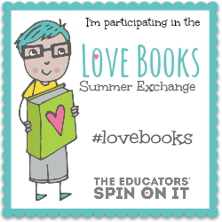 I'm Participating in the #lovebooks Summer Exchange featured at The Educators' Spin On It