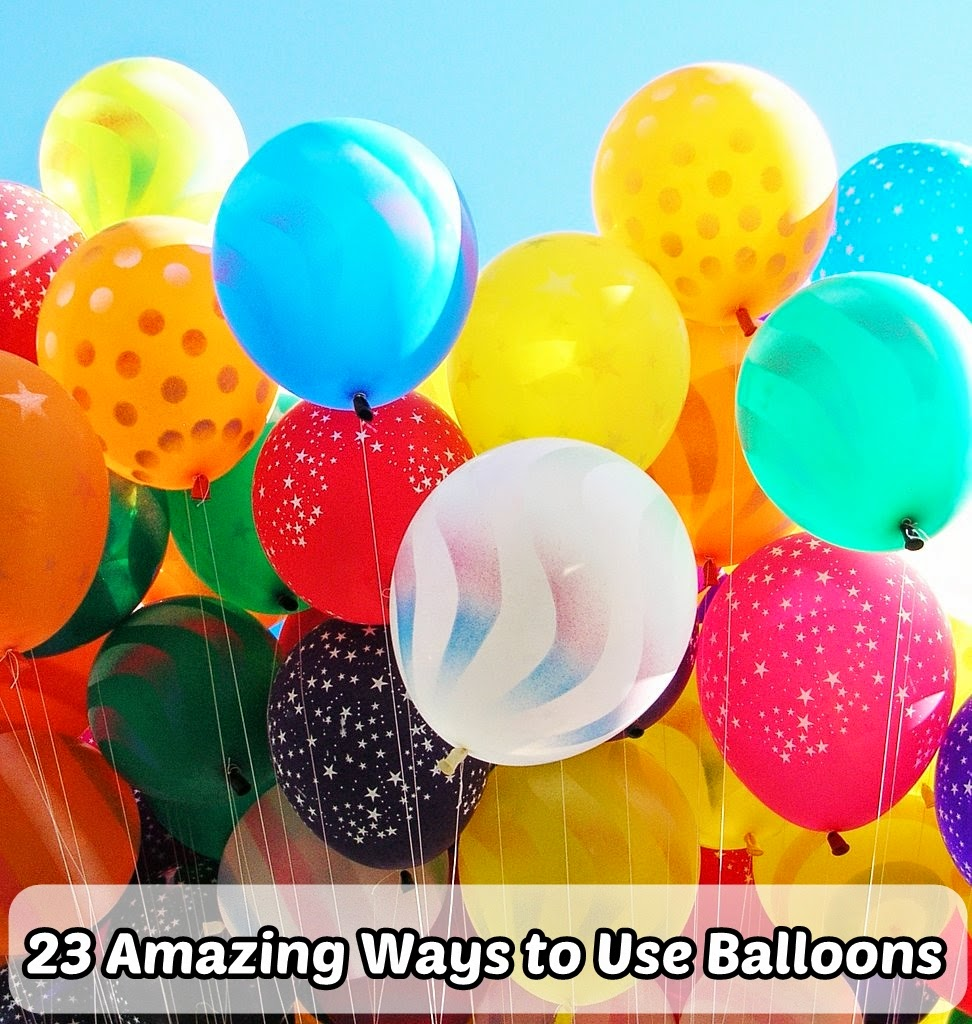 23 Amazing Ways to Use Balloons
