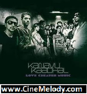 Click Here to Download Kanavu Kaadhal(2011) MP3 Songs Free Download