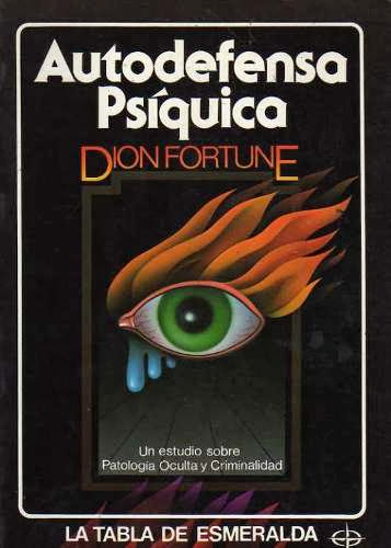 Portada del libro Autodefensa Psíquica de Dion Fortune