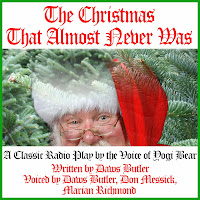 Download The Christmas That Almost Never Was: A Classic Radio Play by the Voice of Yogi Bear here!