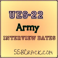 UES 22nd SSB Interview Dates Army
