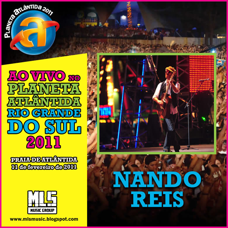 Download ANando Reis Planeta Atlântida 2011