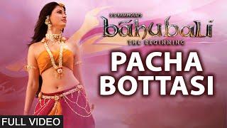 Pacha Bottasi Full Video Song __ Baahubali (Telugu) __ Prabhas, Rana, Anushka, Tamannaah __ Bahubali