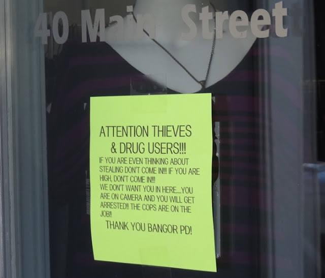 Storefront_notice,Thieves,Drug_Users,Bangor_PD,Police_Department,Thank_you,American_Retro,Downtown,Bangor