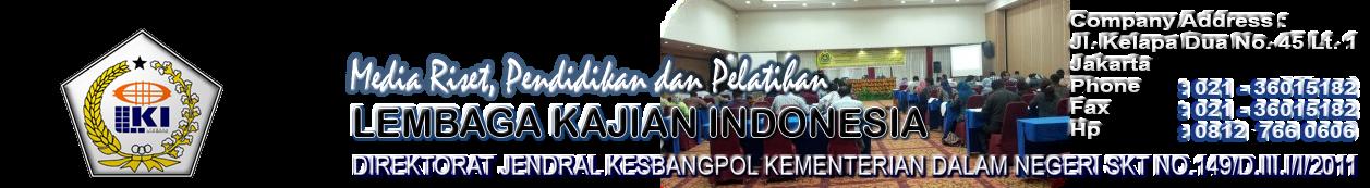 LEMBAGA KAJIAN INDONESIA (LKI) - JAKARTA