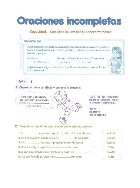 http://razonamiento-verbal1.blogspot.com/2014/01/oraciones-incompletas-para-ninos-5.html