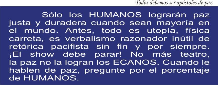 Sólo los humanos