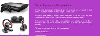 """Promoção """"Dê um Play com a Transamérica"""""""