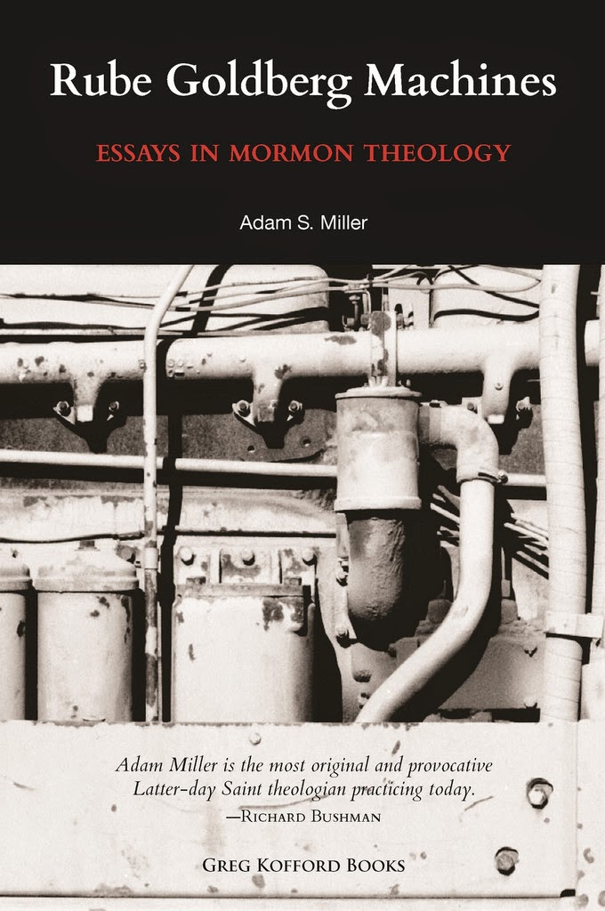 rube goldberg machines essays in mormon theology July 2, 2014 at zions books in provo, utah (274 w center st) http://www zionsbookscom david bokovoy: 'i will tell you in your mind and in your heart': r.