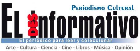 Periódico cultural EL desINFORMATIVO