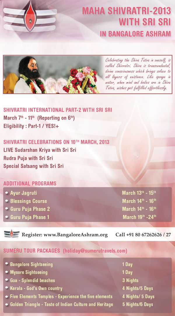 Maha Shivratri 2013 with Sri Sri Ravi Shankar - Bangalore Ashram