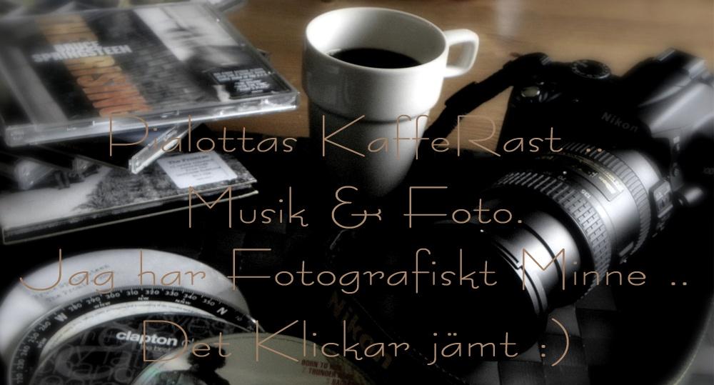 Pialottas Foto/Ord &Musikblogg ..