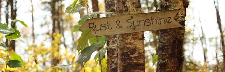 Rust &amp; Sunshine