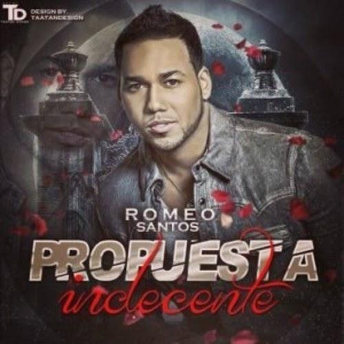 Propuesta Indecente por Romeo Santos