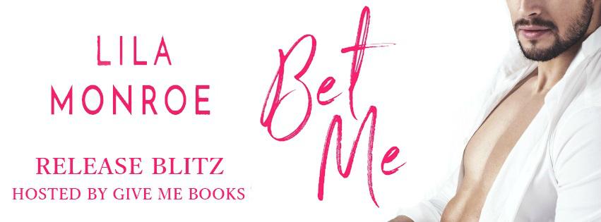 Bet Me Release Blitz