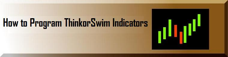 How To Program ThinkorSwim Indicators