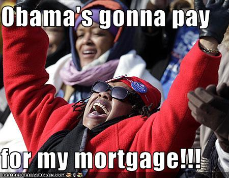obama pay my mortgage 