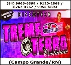 Discoteca Treme Terra - Campo Grande/RN