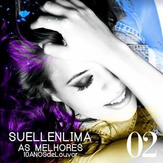 Suellen Lima - As Melhores 10 Anos De Louvor - Vol. 2 2012