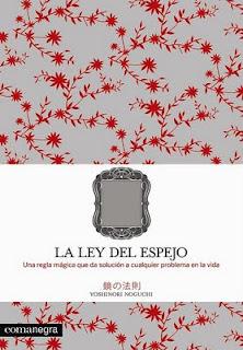 LA LEY DEL ESPEJO - Yoshinori Noguchi Ley+del+espejo.jpg