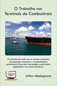 O TRABALHO NOS TERMINAIS DE COMBUSTÍVEIS