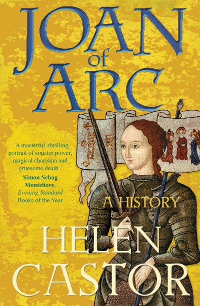 Books in my collection: Joan of Arc: A History by Helen Castor