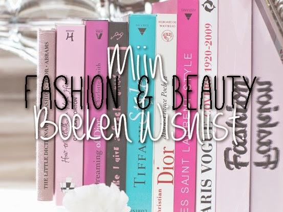 Mijn Fashion & Beauty Boeken Wishlist.
