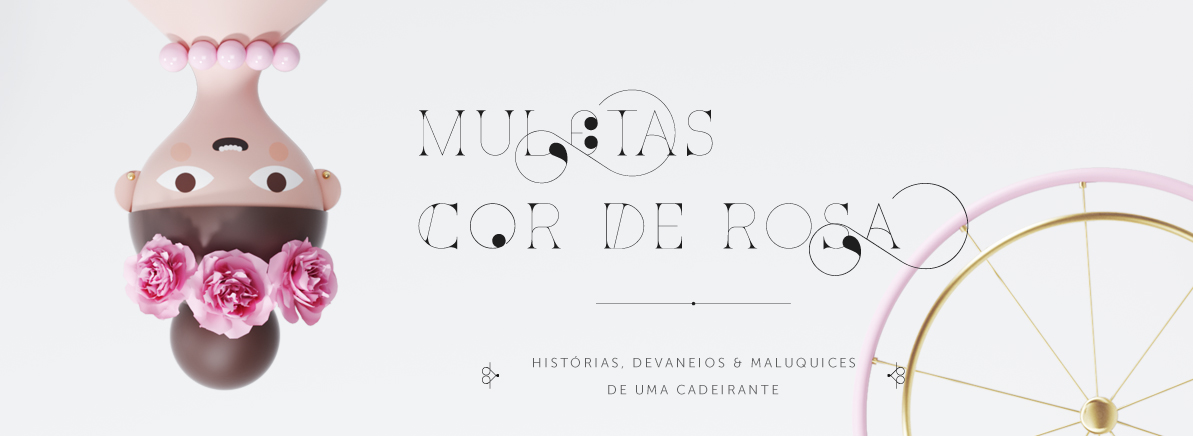 Muletas Cor de Rosa