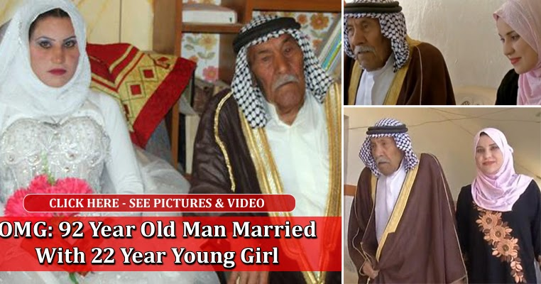 Omg 92 Year Old Man Married With 22 Year Young Girl