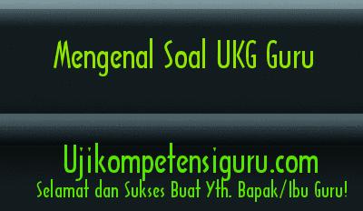 Contoh Soal Ukg Smk