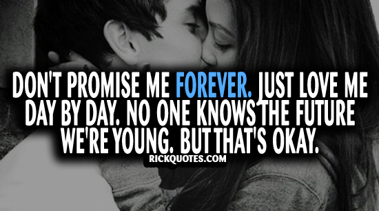 Forever Quotes | Just Love Me Day By Day