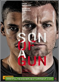 Son of a Gun Torrent Legendado (2015)