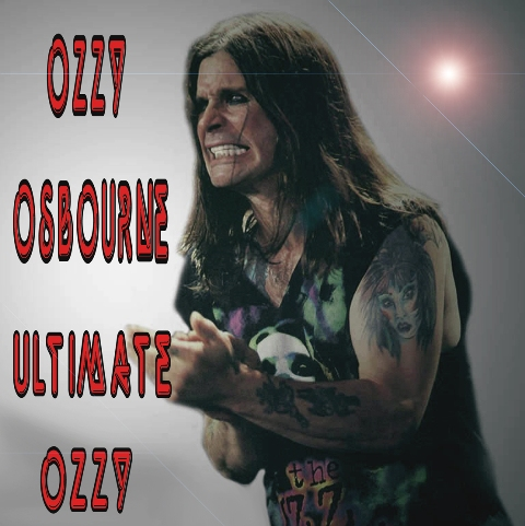 Ozzy+Osbourne+The+Ultimate+Ozzy+%282013%29 Ozzy Osbourne   The Ultimate Ozzy