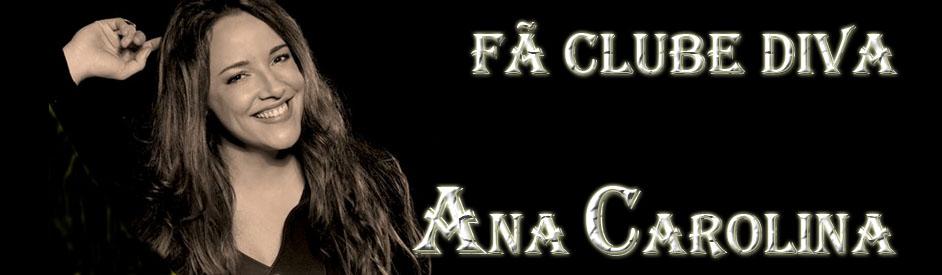 Fãs da Diva Ana Carolina