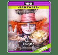 Alicia a Traves del Espejo (2016) Web-DL 1080p Audio Dual Latino/Ingles 5.1