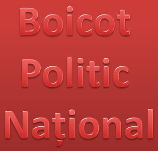 BOICOT POLITIC NAŢIONAL – Apel la responsabilitate pt păstrarea valrilor creştine şi a familiei