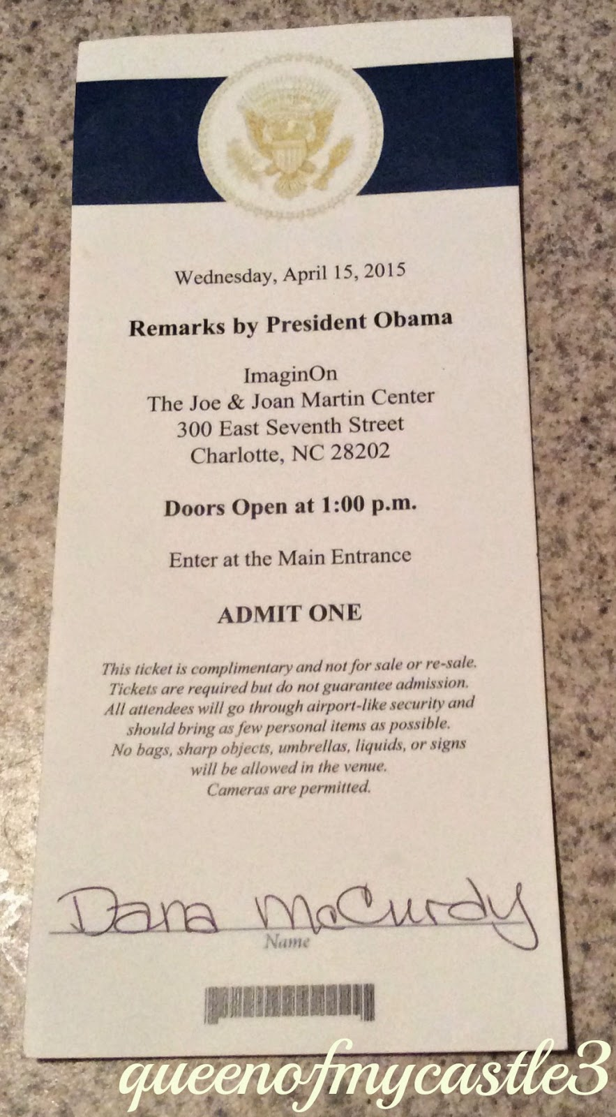 My ticket to see the President