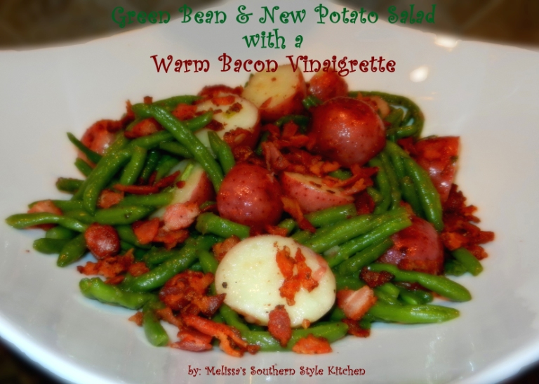 ... Kitchen: Green Bean & New Potato Salad with a Warm Bacon Vinaigrette