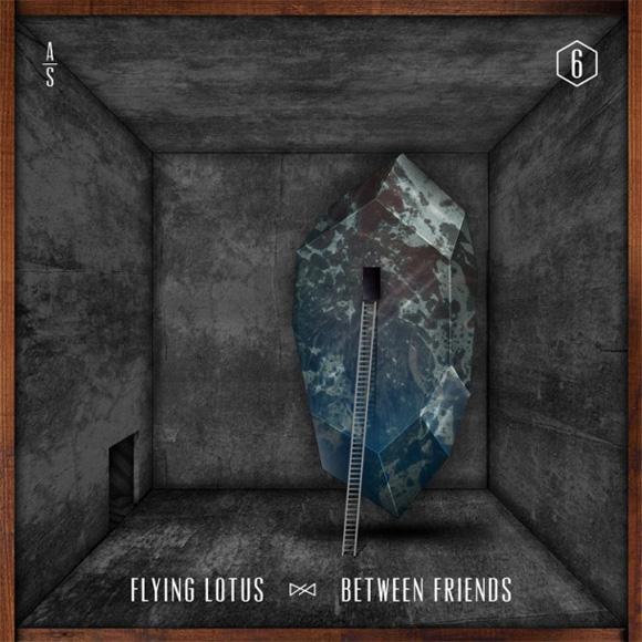 Flying Lotus - Between Friends