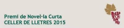 Premi de Novel·la Curta Celler de Lletres 2015