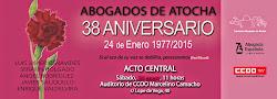 Abogados de Atocha. 38 Aniversario