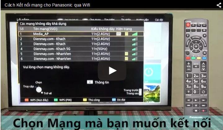 Video Hướng dẫn cách kết nối mạng cho tivi Panasonic qua wifi