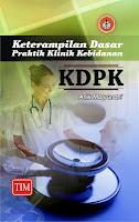 Keterampilan Dasar Praktik Klinik Kebidanan (KDPK)