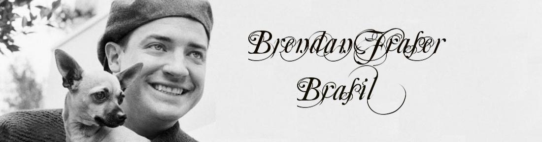 Brendan Fraser Brasil